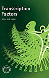 Transcription Factors (Human Molecular Genetics Series)