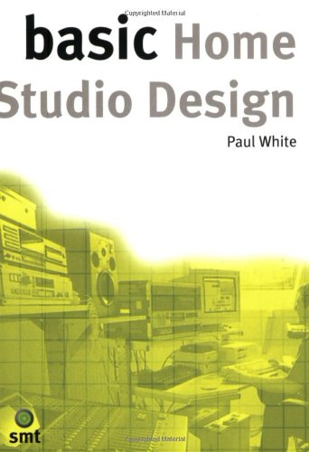 Basic Home Studio Design (The Basic Series)