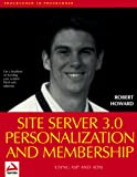 Book Cover: Site Server 3.0 Personalization And Membership By Robert Howard