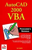AutoCAD 2000 VBA Programmers Reference by Joe Sutphin