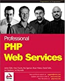 Professional PHP Web Services