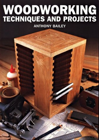 Woodworking Techniques and Projects