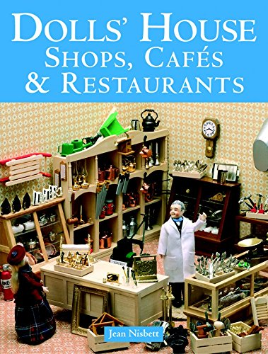 Dolls' House Shops, Cafes & Restaurants