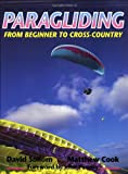 Paragliding - From Beginners to Cross-Country by David Sollom, Matthew Cook (Paperback)></a> <a href=