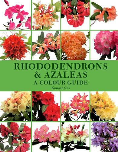 Rhododendrons & Azaleas: A Colour Guide, Cox, Kenneth