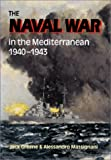 The Naval War in the Mediterranean 1940-1943