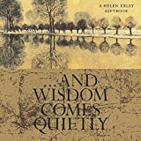 ...And Wisdom Comes Quietly (Midi-Square Special Occasions)