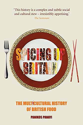 PDF Spicing up Britain The Multicultural History of British Food