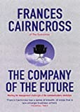 Buy The Company of the Future: Meeting the Management Challenges of the Communications Revolution from Amazon