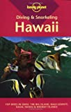 Diving and Snorkeling Hawaii (Lonely Planet Diving and Snorkeling Guides), written by Casey Mahaney / Mahaney Casey