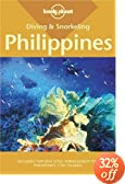 Diving and Snorkeling Philippines (Lonely Planet Pisces Books)