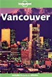Lonely Planet Vancouver (Vancouver, 2nd Ed)
