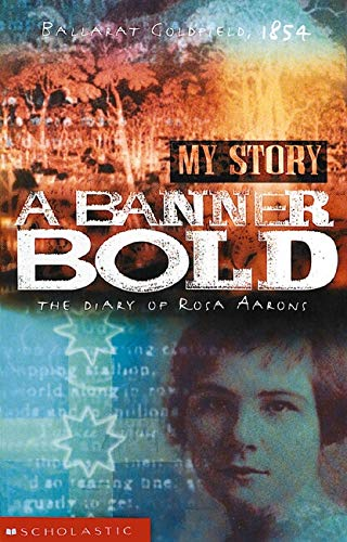 A Banner Bold: The Diary of Rosa Aarons