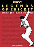 Legends of Cricket: Profiles of the Game's 25 Greatest (New Speciality Titles)/Geoff Armstrong