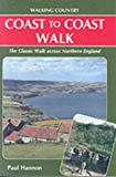 Coast to Coast Walk: 190 Miles Across Northern Engalnd (Walking Country S.)