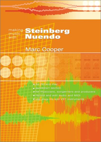 Making Music with Steinberg Nuendo