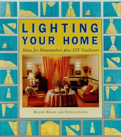 Lighting Your Home, Beigel, R.