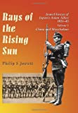 Rays of the Rising Sun: Japan's Asian Allies 1931-45 China and Manchukuo
