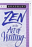 Zen in the Art of Writing (1990) (Book) written by Ray Bradbury