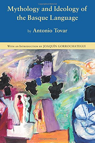 Mythology and Ideology of the Basque Language, Tovar, Antonio