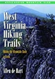West Virginia Hiking Trails: Hiking the Mountain State