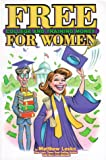 College Scholarship: Free College and Training Money For Women