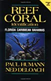 Reef Coral Identification: Florida, Caribbean, Bahamas (Reef Set)
