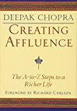 Buy Creating Affluence: The A-To-Z Steps to a Richer Life from Amazon