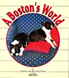 A Boston's World by Anchor's and RJ's Special Beau, Anne Nock