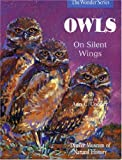 Owls: On Silent Wings (The Wonder Series)