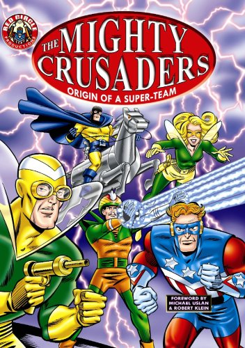 The Mighty Crusaders: Origin Of A Super-Team Cover