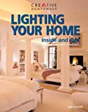 Lighting Your Home Inside and Out : Design, Select, Install by Jane Cornell, Margaret Gallos (Editor)