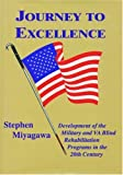 Journey to Excellence: Development of the Military and VA Blind