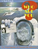 Who Are You?: The Encyclopedia of Personal Identification, French, Scott