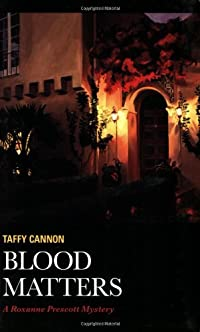 Blood Matters by Taffy Cannon