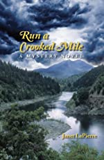 Run a Crooked Mile by Janet LaPierre