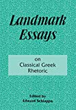 Landmark Essays on Classical Greek Rhetoric: Volume 3 (Landmark Essays Series)