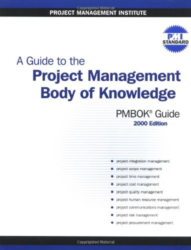 Book Cover: A Guide to the Project Management Body of Knowledge (PMBOK Guide) -- 2000 Editio