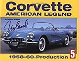 Corvette: American Legend, 1958-1960