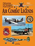 Air Combat Legends: P-38 Lightning, P-47 Thunderbolt And P-51/f-51 Mustang