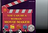 You Can Be a Woman Movie Maker