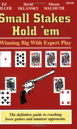 Small Stakes Hold 'em: Winning Big with Expert Play