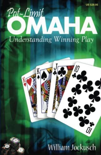 Pot-Limit Omaha: Understanding Winning Play