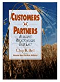 Buy Customers As Partners: Building Relationships That Last from Amazon