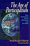 Buy The Age of Participation: New Governance for the Workplace and the World from Amazon