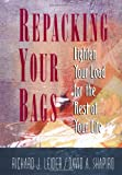 Buy Repacking Your Bags: Lighten Your Load for the Rest of Your Life from Amazon