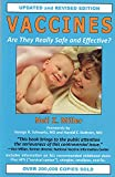 Vaccines: Are They Really Safe and Effective? by Neil Z. Miller