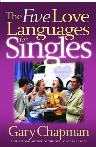 The 5 Languages of Love for Singles