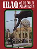 Iraq and the Fall of Saddam Hussein