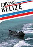 Diving Belize (Aqua Quest Diving), written by Ned Middleton